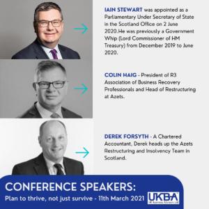 UK Business Advisors Conference Speakers - Iain Stewart, Colin Haig, Derek Forsyth - 11th March 2021